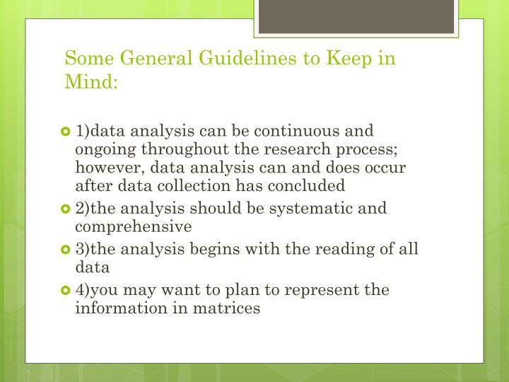 Some General Guidelines to Keep in Mind:
