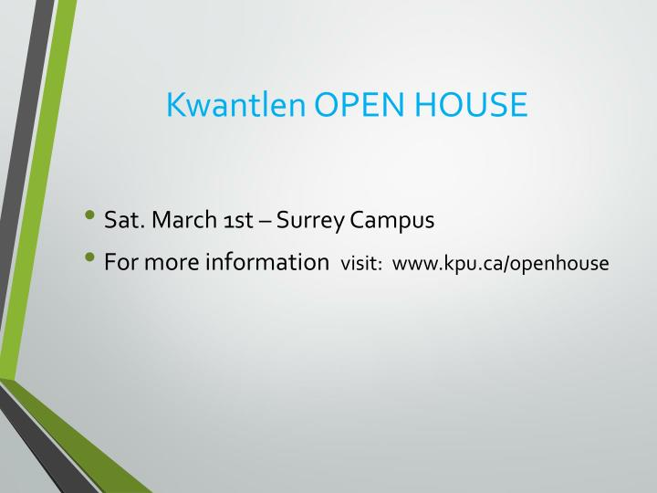 Kwantlen OPEN HOUSE