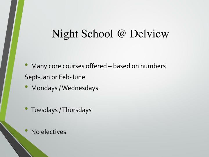 Night School @ Delview