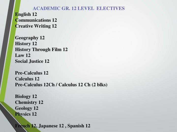 ACADEMIC GR. 12 LEVEL  ELECTIVES