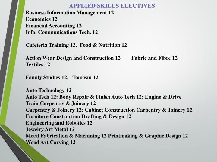 APPLIED SKILLS ELECTIVES