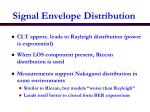 signal envelope distribution