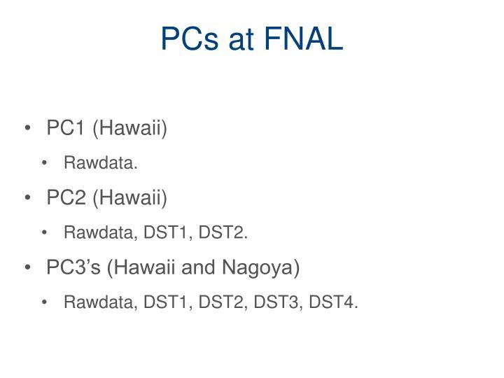 PCs at FNAL