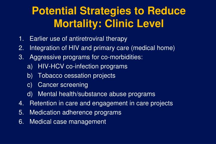 Potential Strategies to Reduce Mortality: Clinic Level