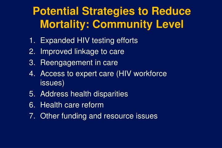 Potential Strategies to Reduce Mortality: Community Level