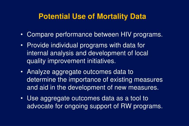 Potential Use of Mortality Data