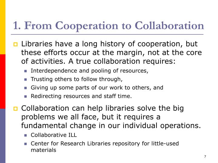 1. From Cooperation to Collaboration