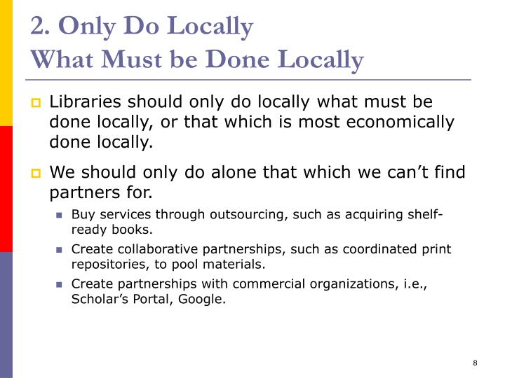 2. Only Do Locally