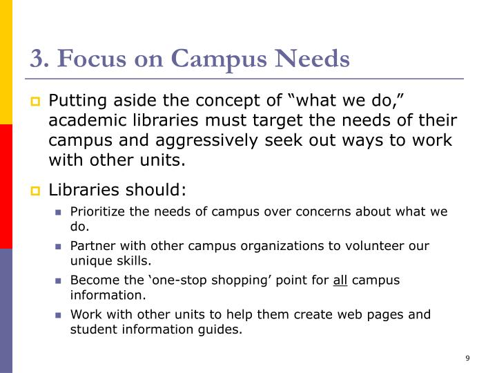 3. Focus on Campus Needs