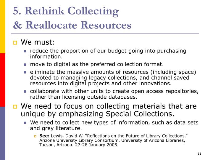 5. Rethink Collecting