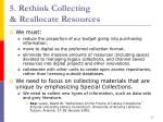 5 rethink collecting reallocate resources