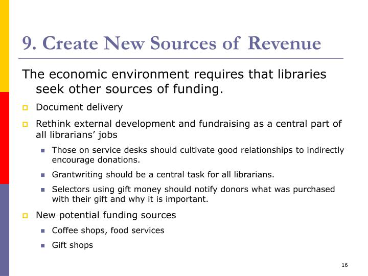 9. Create New Sources of Revenue