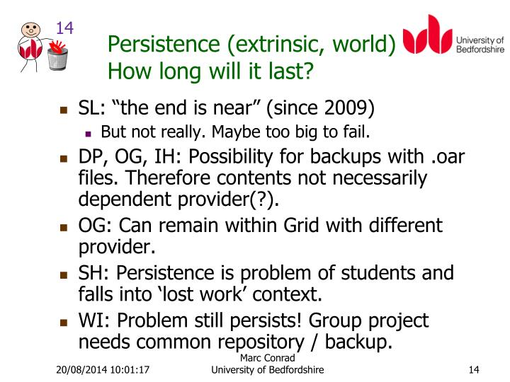 Persistence (extrinsic, world)