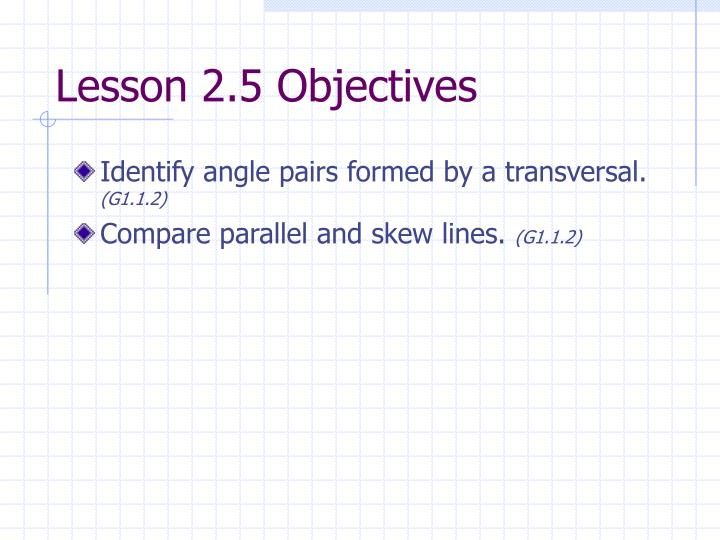 Lesson 2.5 Objectives