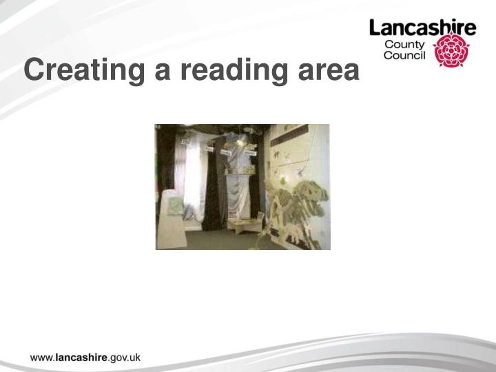Creating a reading area
