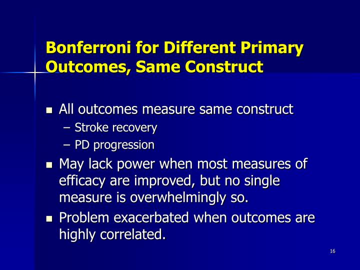 Bonferroni for Different Primary Outcomes, Same Construct