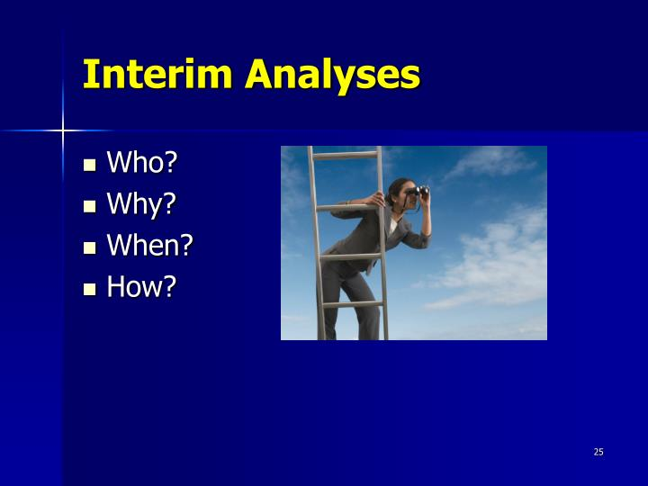 Interim Analyses