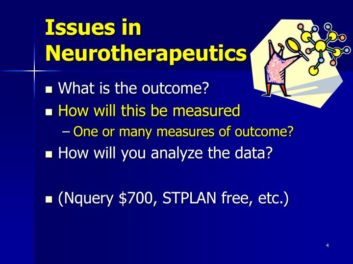 Issues in Neurotherapeutics