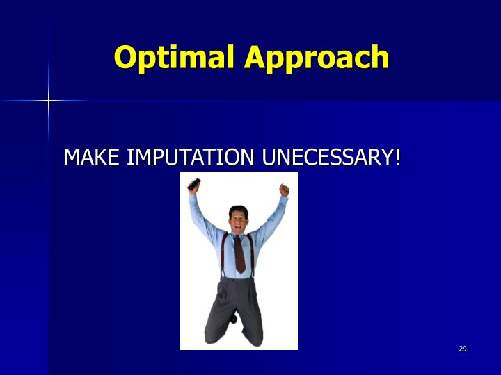 Optimal Approach