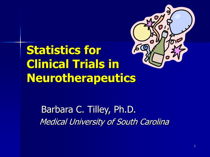 Statistics for clinical trials in neurotherapeutics