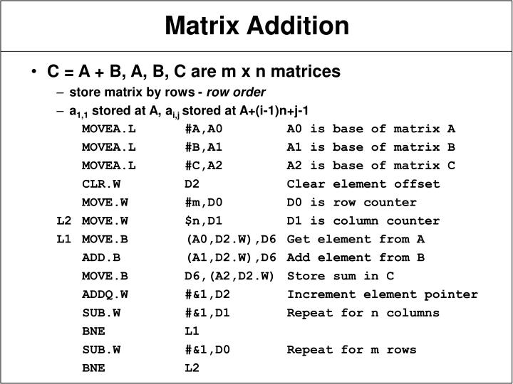 C = A + B, A, B, C are m x n matrices