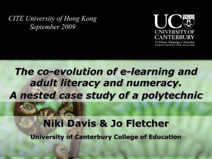 the co evolution of e learning and adult literacy and numeracy a nested case study of a polytechnic
