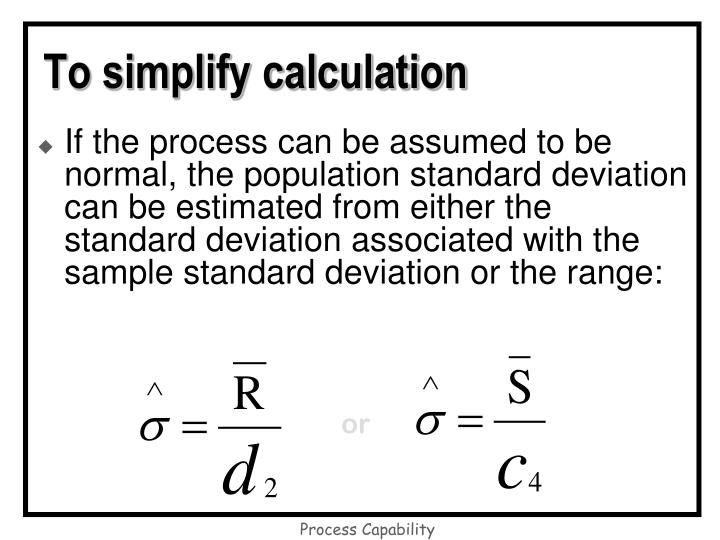 To simplify calculation