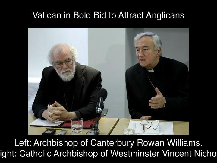 Vatican in Bold Bid to Attract Anglicans