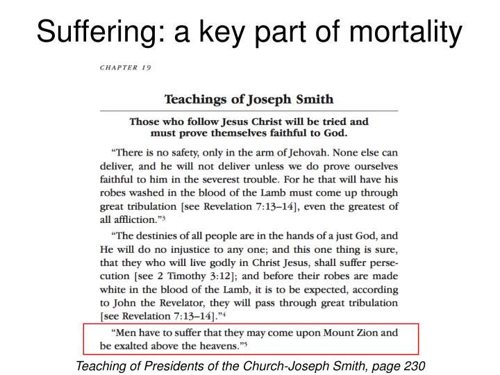 Suffering: a key part of mortality