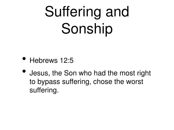 Suffering and Sonship