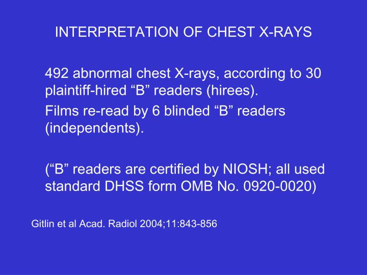 INTERPRETATION OF CHEST X-RAYS