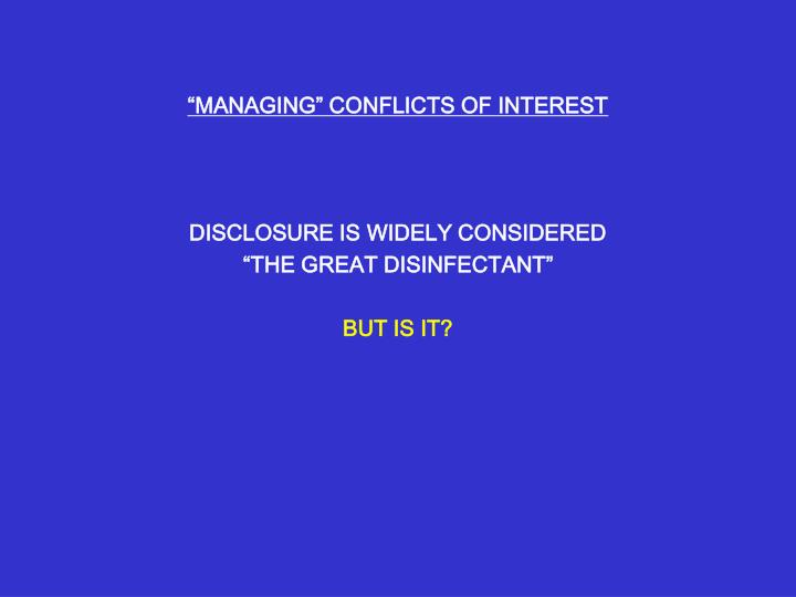 """MANAGING"" CONFLICTS OF INTEREST"