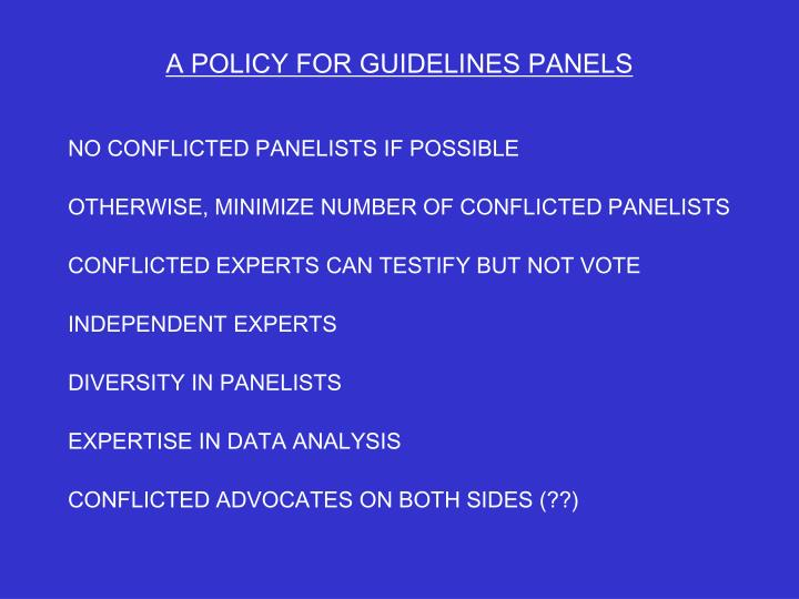 A POLICY FOR GUIDELINES PANELS