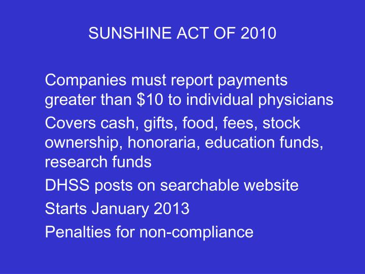 SUNSHINE ACT OF 2010