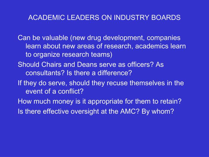 ACADEMIC LEADERS ON INDUSTRY BOARDS