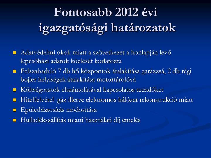 Fontosabb 2012 évi