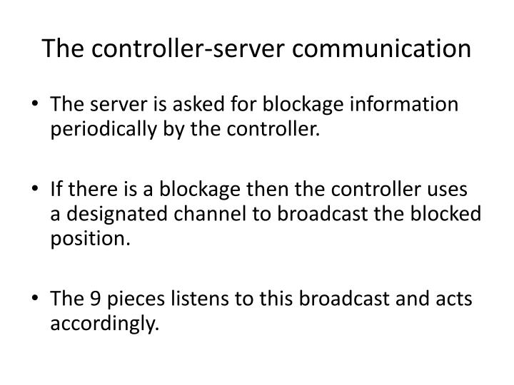 The controller-server communication
