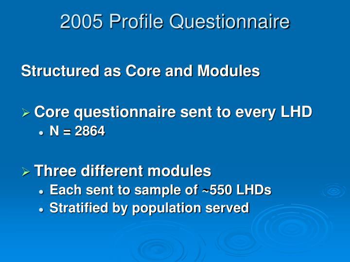 2005 Profile Questionnaire