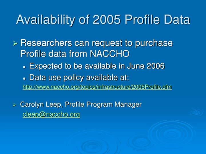 Availability of 2005 Profile Data