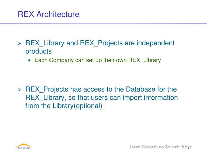 REX Architecture