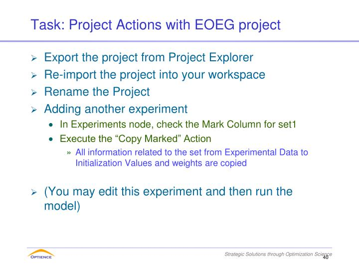 Task: Project Actions with EOEG project