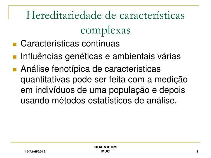 Hereditariedade de características complexas