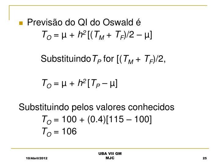 Previsão do QI do Oswald é