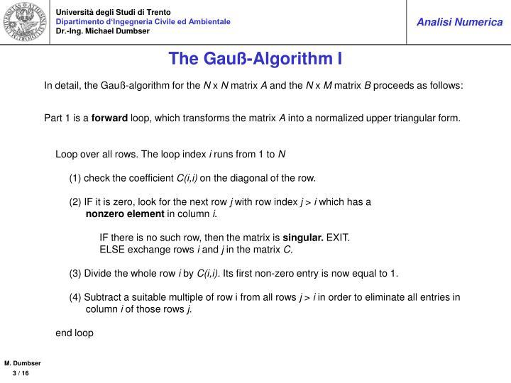 The Gauß-Algorithm I