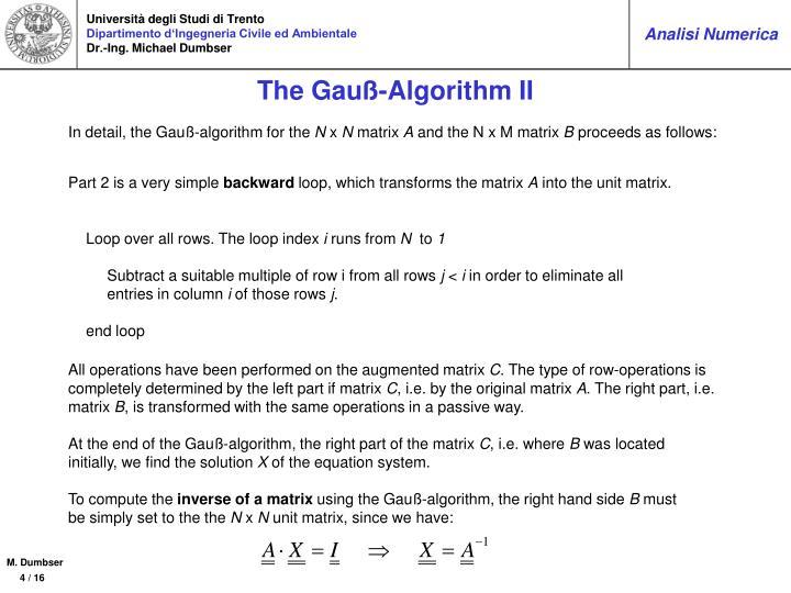 The Gauß-Algorithm II