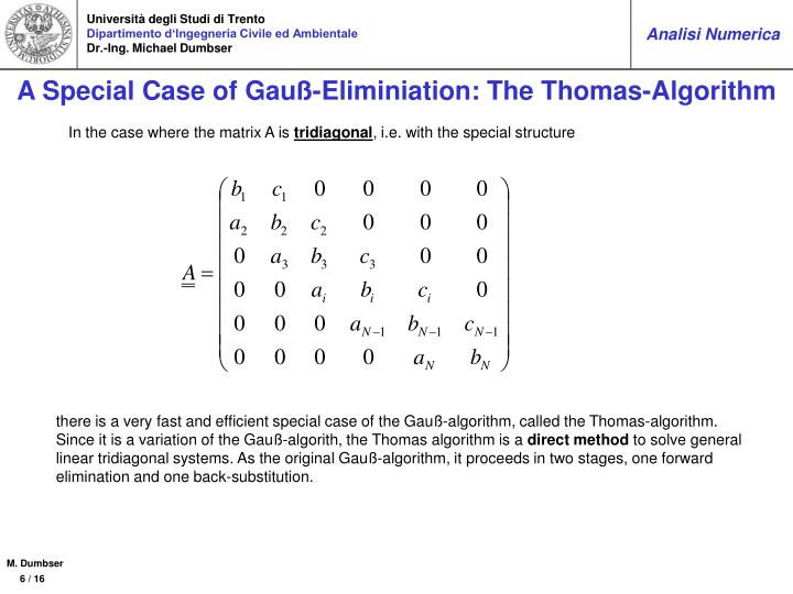 A Special Case of Gauß-Eliminiation: The Thomas-Algorithm