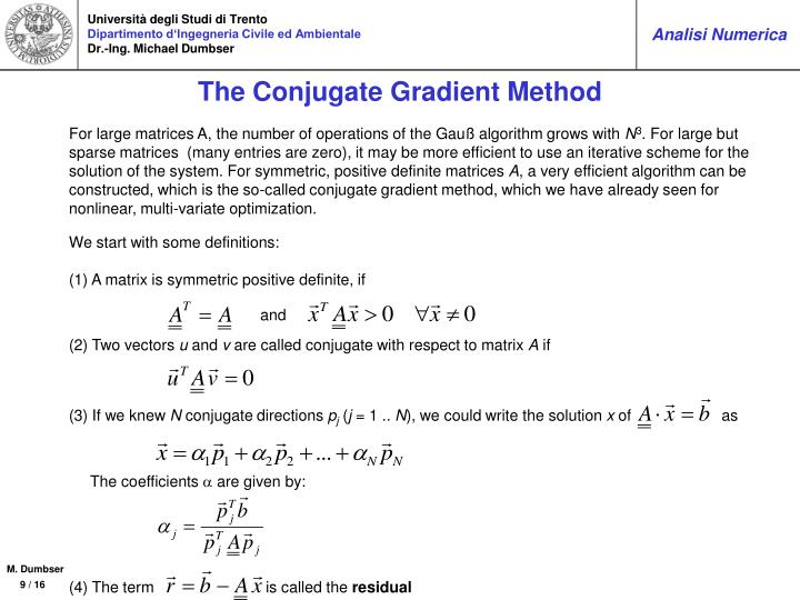 The Conjugate Gradient Method