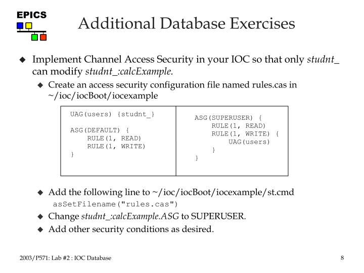 Implement Channel Access Security in your IOC so that only