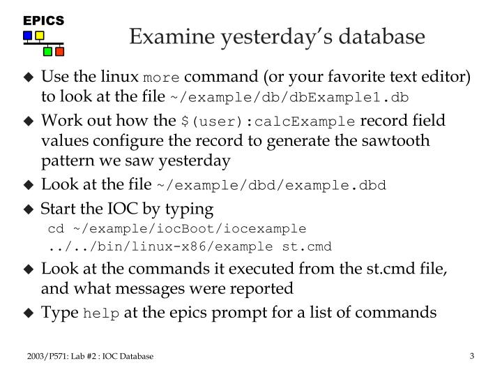 Examine yesterday s database