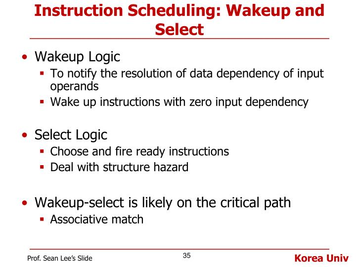 Instruction Scheduling: Wakeup and Select